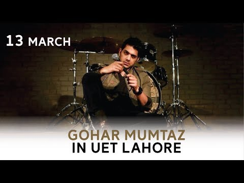Gohar Mumtaz ( Jal Band ) in UET Lahore on 13-03-2018. Watch in HD 1080p
