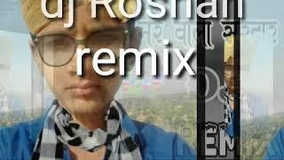 Dj Roshan Remix