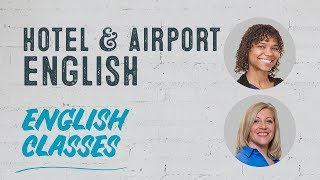 Hotels & Airport English with Alix | ABA English