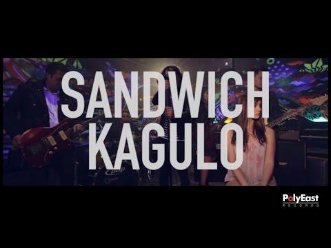 Sandwich - Kagulo (Official Music Video)