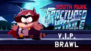 South Park: The Fractured But Whole OST (2017) - V.I.P. Brawl