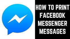How to Print Facebook Messenger Messages