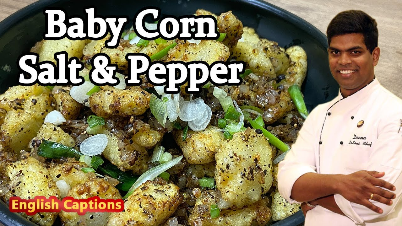 Crispy Baby Corn Salt & Pepper | Hotel Style Veg Starter at Home | CDK #232 | Chef Deena's Kitchen