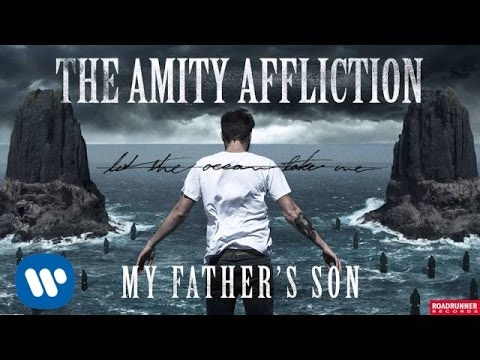 The Amity Affliction - My Father's Son (Audio)