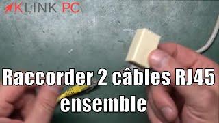 [TUTO] Comment raccorder (ou rallonger ) 2 cables réseaux RJ 45 ensemble