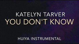 [Instrumental/karaoke] Katelyn Tarver - You don't Know [+Lyrics]
