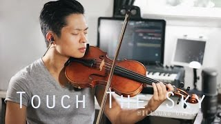 Touch The Sky - Hillsong UNITED - Daniel Jang Violin Cover
