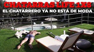 El Chatarrero ya no está de moda - Capítulo #8 #ChatarrasLife #ChatarrasPalace