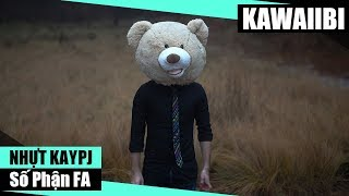 Số Phận FA - Nhựt Kaypj [ Video Lyrics ]