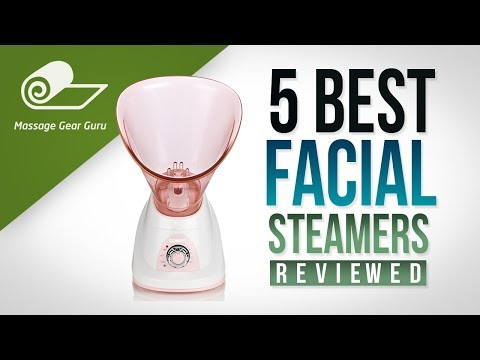 5 Best Facial Steamers for Home Use – Reviewed