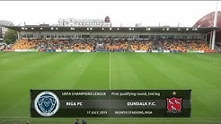 Riga FC vs Dundalk F.C. | UEFA Champions league | First qualifying round | 2nd leg