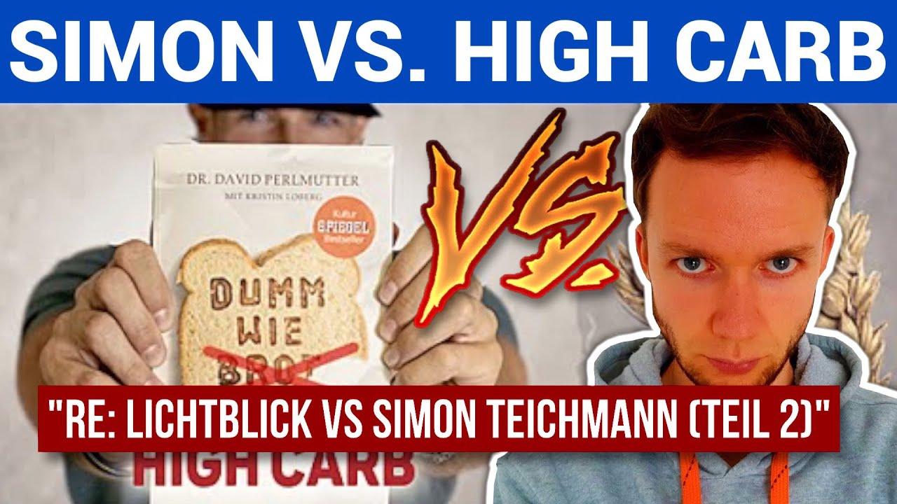 Ist High-Carb/Low-Fat gesund?  • Lichtblick vs. Simon Teichmann (Teil 2)