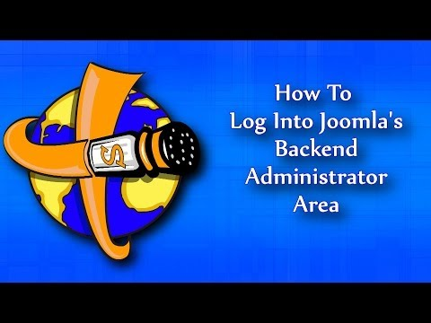 How To Log Into The Backend Administrator Area Of Joomla