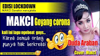 Download Lagu DUDA ARABAN - MAKCI LIVE DI RUMAH AJA mp3