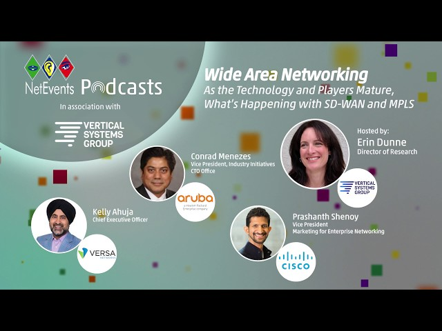 Wide Area Networking: As the Technology Players Mature, What's Happening with SD-WAN and MPLS?