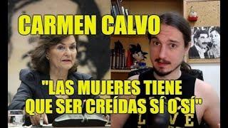 Carmen Calvo y la presunción de inocencia + Feminista Furiosa - El Noticiero Giliprogre 07