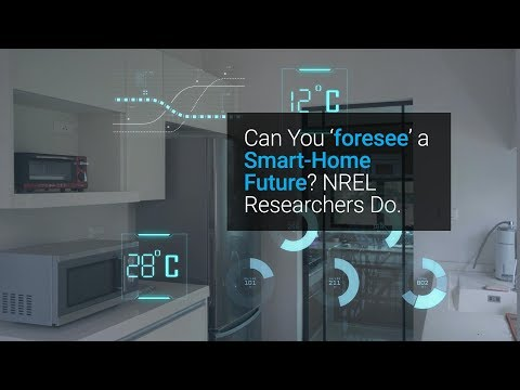Can You 'foresee' a Smart-Home Future? NREL Researchers Do