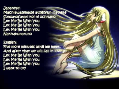 Chobits Opening: Let me be with you - Jap/Eng Lyrics