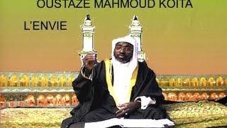 Repeat youtube video Oustaze Mahmoud Koita - L'envie Vol.1 (Conférence)