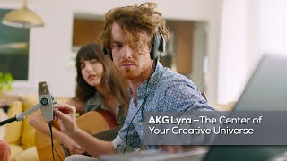 AKG Lyra: The Center of Your Creative Universe