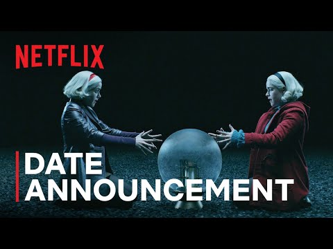 Chilling Adventures of Sabrina Part 4   Date Announcement Teaser   Netflix