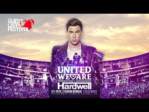 United We Are by Hardwell | 3 Dec 2017 | Mumbai, India | World's Biggest Guestlist Festival