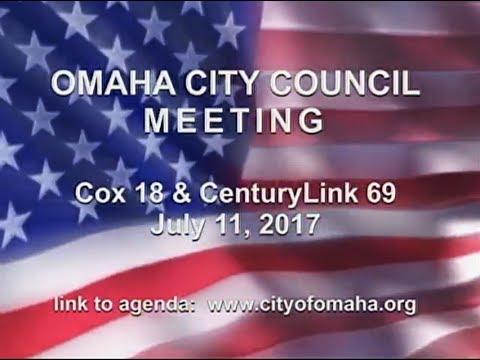 Omaha Nebraska City Council Meeting, July 11, 2017
