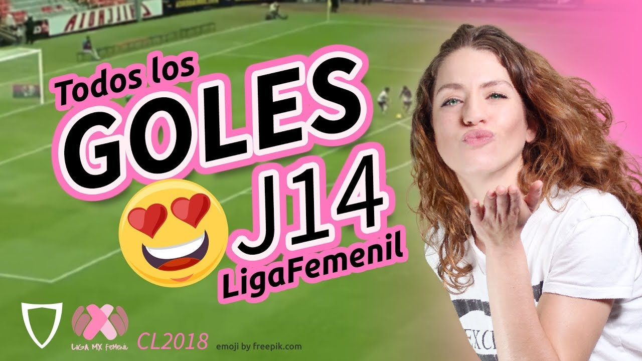 ¡EL MEJOR! Resumen Goles Liga MX FEMENIL Jornada 14, 2018