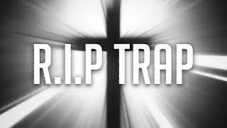 R.I.P TRAP 2018 | MIX (Skrillex, DJ Snake, Kendrick Lamar...)
