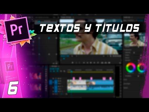 TEXTOS Y TÍTULOS | Cap: 6 | Curso Adobe Premiere Pro CC 🎬