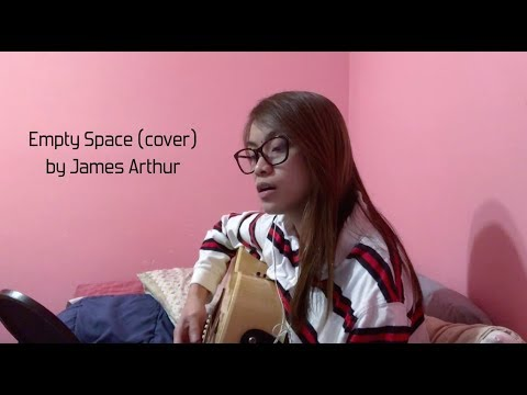 Empty Space (Cover) by James Arthur - Alecza Marie