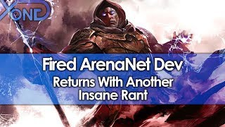 Fired ArenaNet Dev Returns With Another Insane Rant