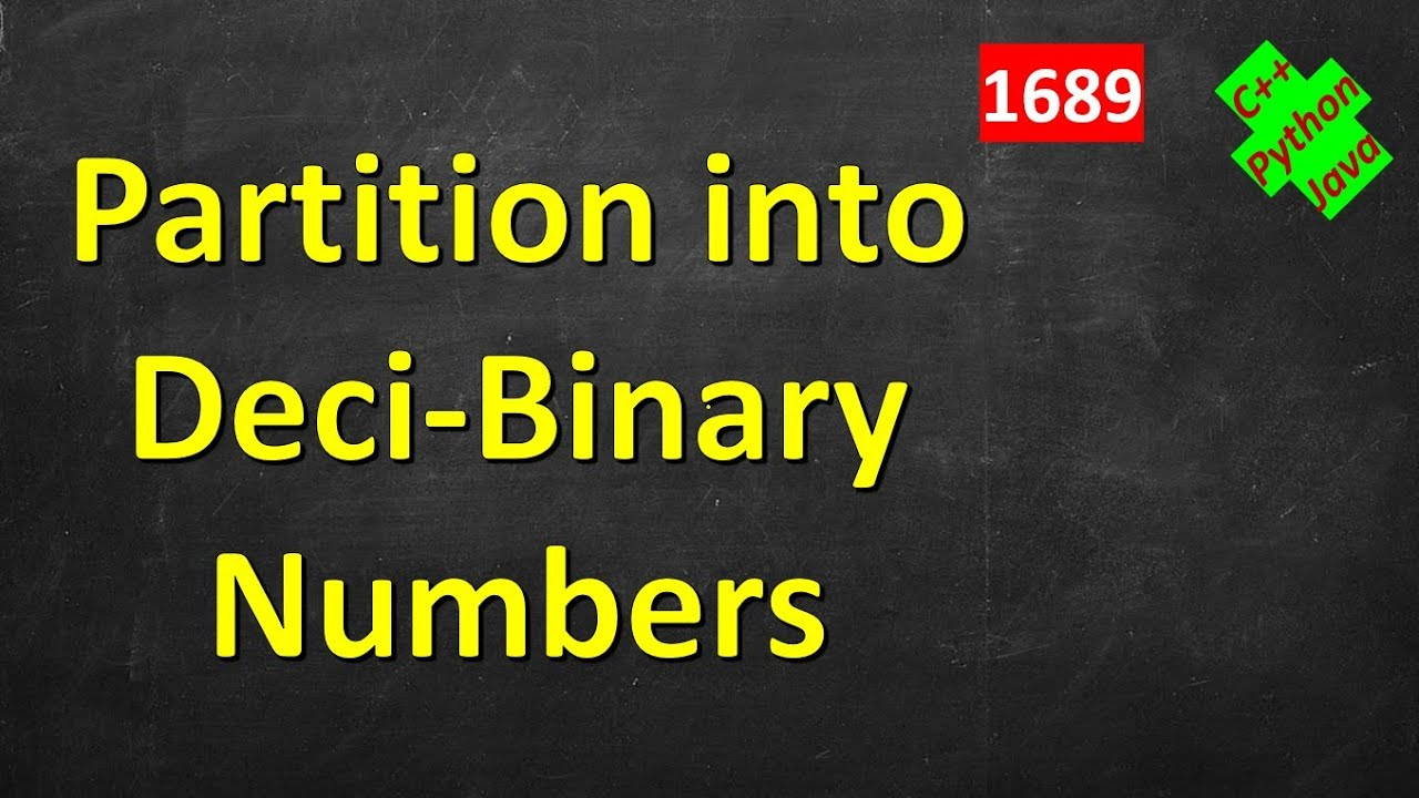 Partitioning Into Minimum Number Of Deci-Binary Numbers | LeetCode 1689 | C++, Python