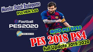 PES 2018 PS4 HEN MONSTER PATCH UPDATE SAMMER TRANSPER 2019/2020