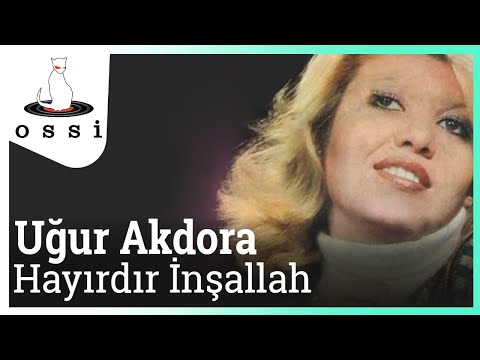Uğur Akdora - Hayırdır İnşallah