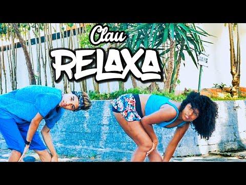 Clau - Relaxa Coreografia (Thi Oficial) Dance Video
