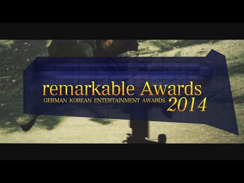 remarkable Awards 2014 - German Korean Entertainment Awards