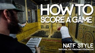 How To Score An Axe Throwing Match : NATF Style