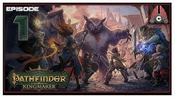 Let's Play Pathfinder: Kingmaker (Fresh Run) With CohhCarnage - Episode 1