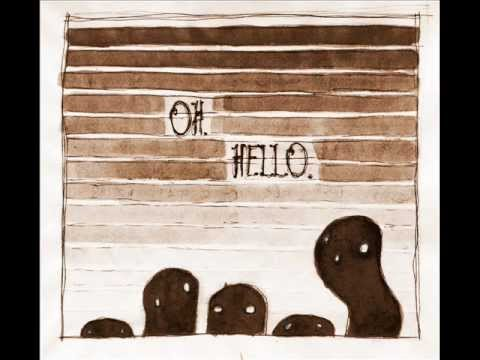 Lay Me Down - The Oh Hello's