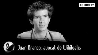 Juan Branco, avocat de Wikileaks [EN DIRECT]