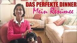 Das Perfekte Dinner Freiburg: Mein Resümee / Dagmar von Cramm