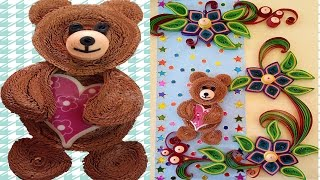 Paper Quilling | How to make Amazing Quilled Greeting  Card with teddy bear