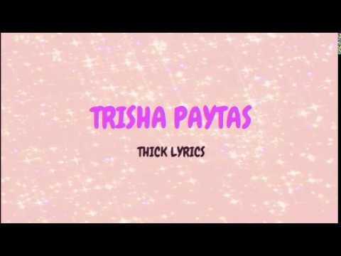 Trisha Paytas- Thick [LYRICS]