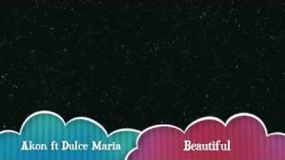 Akon ft Dulce Maria - Beautiful