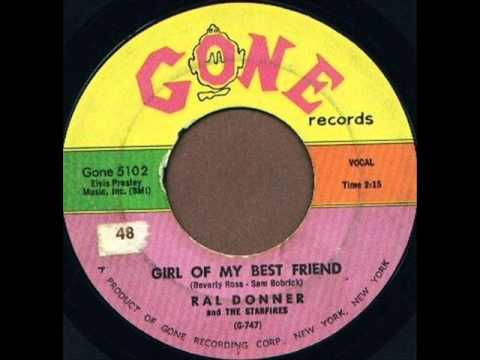 GIRL OF MY BEST FRIEND ~ Ral Donner  1961