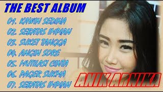 ALBUM THE BEST - ANIK ARNIKA [Tarling Dangdut Cirebonan]