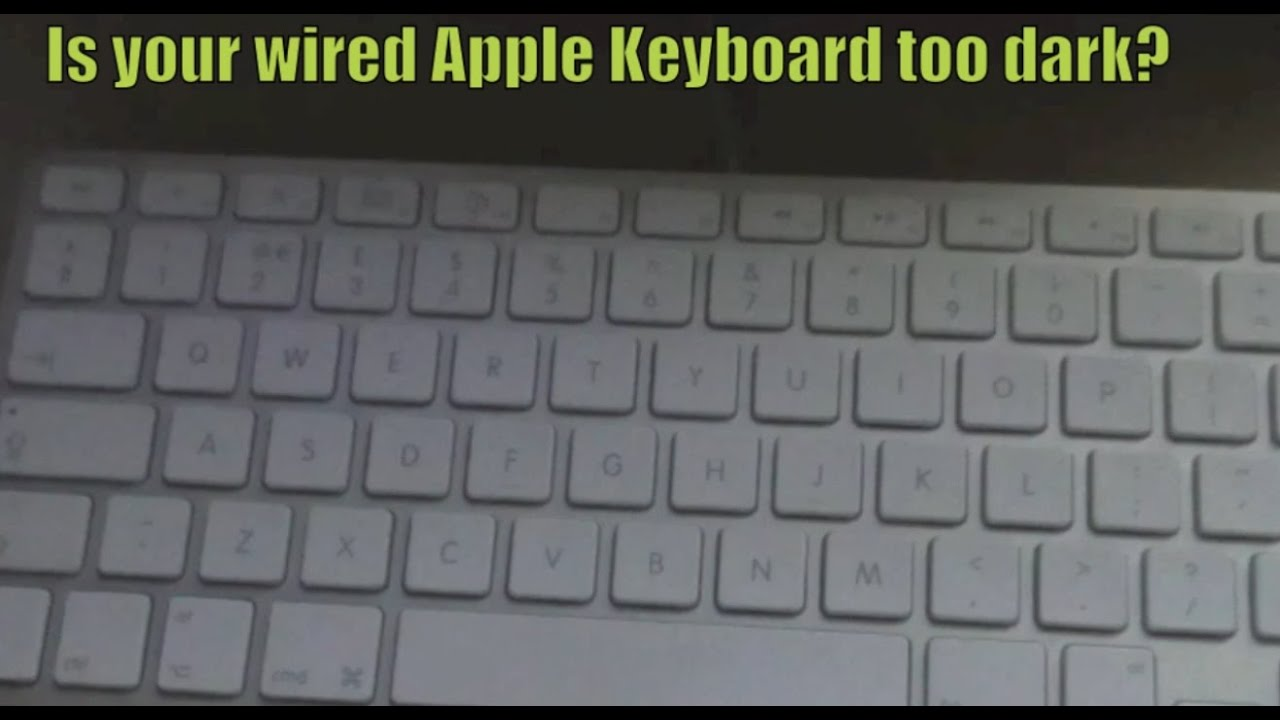 need more light on standard wired apple keyboard youtube. Black Bedroom Furniture Sets. Home Design Ideas