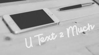 U Text 2 Much (Smooth Soul R&B Instrumental)
