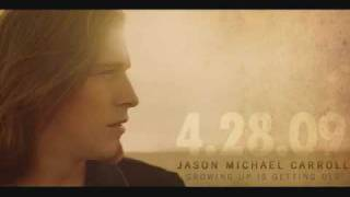 Jason Michael Carroll *Let Me Go*